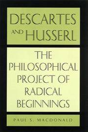 Descartes and Husserl; the philosophical project of radical beginnings