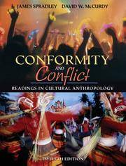 image of Conformity and Conflict: Readings in Cultural Anthropology, Twelfth [12th] Edition