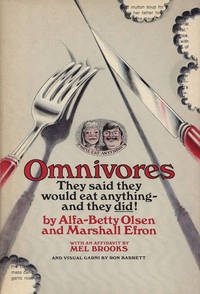 Omnivores: They Said They Would Eat Anything -- and They Did!
