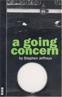 A Going Concern by  Stephen Jeffreys - Paperback - 1993 - from Rosebud Books and Biblio.co.uk