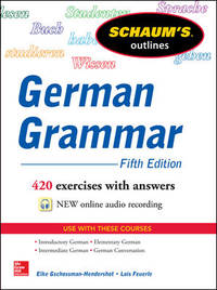 German Grammar by  L Feuerle E Gschossmann-Hendershot - Paperback - from October Books (SKU: 1860460939)