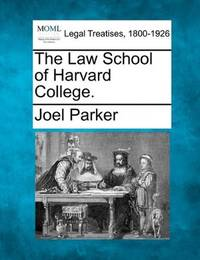 The Law School Of Harvard College
