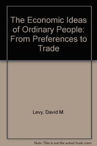 Economic Ideas of Ordinary People: From Preferences to Trade