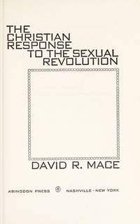 The Christian response to the sexual revolution