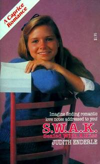 S W A K: Sealed With a Kiss