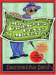 image of Mr. Chickee's Funny Money (Thorndike Literacy Bridge Middle Reader) Curtis, Christopher Paul