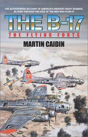 The B-17 - The Flying Forts (Military History (Ibooks))