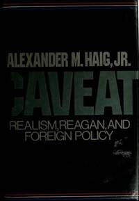 image of CAVEAT. REALISM, REAGAN, AND FOREIGN POLICY.