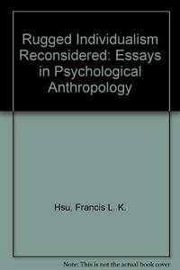 Rugged Individualism Reconsidered: Essays in Psychological Anthropology