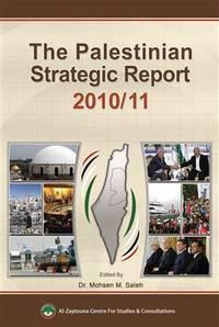 The Palestinian Strategic Report 2010/11