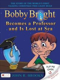 Bobby Bright Becomes a Professor and Is Lost At Sea