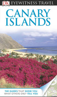 image of DK Eyewitness Travel Guide: Canary Islands