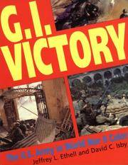 G.I. Victory: The US Army in World War II Color (Greenhill Military Paperback)