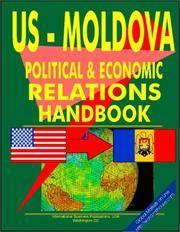 U. S. - Moldova Economic and Political Cooperation Handbook