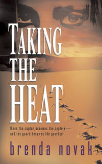 Taking the Heat (Silhouette Super Romance Series Extra)