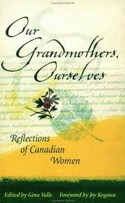 Our Grandmothers, Ourselves: Reflections of Canadian Women