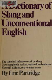 image of Dictionary of Slang & Unconventional English