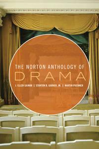 The Norton Anthology of Drama (Vol. 1 & 2)