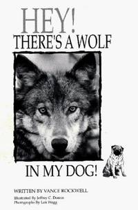 HEY! There's a Wolf in my Dog!