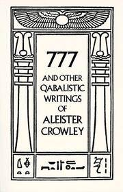 777 and Other Qabalistic Writings Of Aleister Crowley