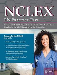 NCLEX-RN Practice Test Questions 2018 - 2019: NCLEX Review Book with 1000+ Practice Exam...