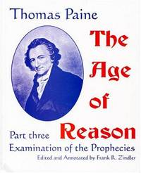 THE AGE OF REASON, PART THREE: EXAMINATION OF THE PROPHECIES