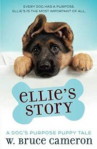 ELLIES STORY DOGS PURPOSE PUPPY TALE
