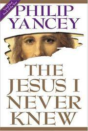 The Jesus I Never Knew by  Philip Yancey - Hardcover - 1995 - from 2Vbooks and Biblio.com
