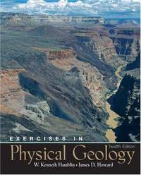 Exercises in Physical Geology (12th Edition)