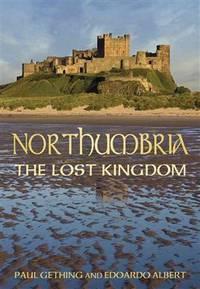 Northumbria, the lost kingdom