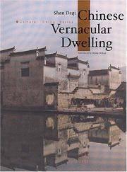 Chinese Vernacular Dwelling