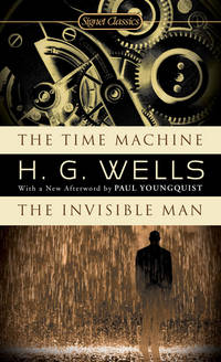 The Time Machine / The Invisible Man (Signet Classics)