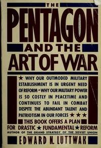 image of Pentagon and the Art of War, The : The Question of Military Reform