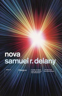 Nova by  SAMUEL R DELANY - Paperback - from Magers and Quinn Booksellers (SKU: 718130)