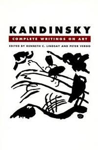 Kandinsky: Complete Writings on Art. [paperback]