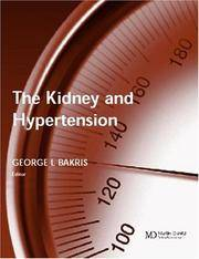 The Kidney And Hypertension by Bakris G.L