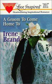 A Groom to Come Home To (Love Inspired #70)