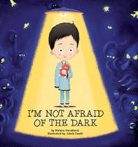 I'm Not Afraid of the Dark by  Helena Harastova - 1st - 2017 - from The Old Library Bookshop and Biblio.com
