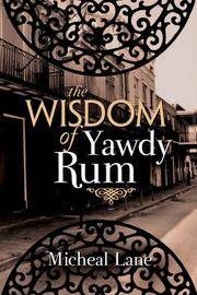 The Wisdom of Yawdy Rum (SIGNED copy