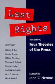 Last Rights: Revisiting Four Theories of the Press