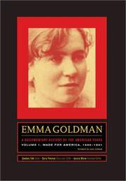 Emma Goldman A Documentary History of the American Years, Volume One
