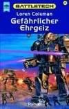Gefährlicher Ehrgeiz by  Loren Coleman - Paperback - Edition: 1. - 2000 - from Mondevana and Biblio.com