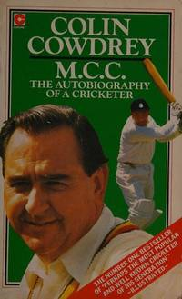 M. C. C. The Autobiography of a Cricketer (Coronet Books)