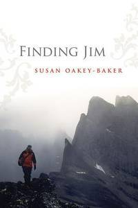 Finding Jim by Susan Oakey-Baker - Hardcover - from Discover Books (SKU: 3191646107)