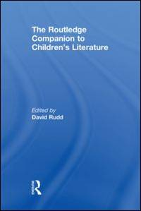 The Routledge Companion to Children's Literature (Routledge Companions) by David Rudd (Editor) - Hardcover - 2010-05-25 - from Ergodebooks and Biblio.com