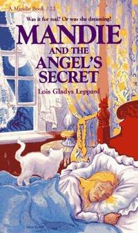 Mandie And The Angel's Secret