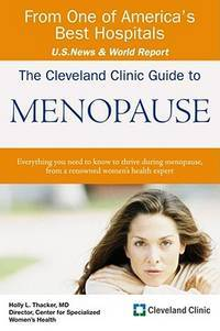 The Cleveland Clinic Guide to Menopause (Cleveland Clinic Guides) Thacker
