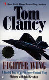 image of Fighter Wing: A Guided Tour of an Air Force Combat Wing (Tom Clancy's Military Referenc)