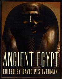 ANCIENT EGYPT by  David P. ed Silverman - Hardcover - 1997 - from Russ States (SKU: 16-0700)