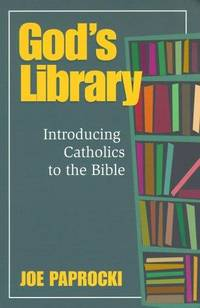 God\'s Library: Introducing Catholics to the Bible